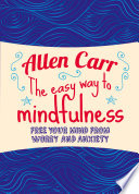 The Easy Way To Mindfulness Book