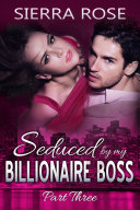 Seduced by My Billionaire Boss -