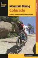 Mountain Biking Colorado 3Ed