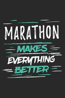 Marathon Makes Everything Better
