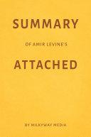 Summary of Amir Levine's Attached by Milkyway Media Pdf/ePub eBook