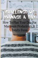 Challenge Of Manage A Day