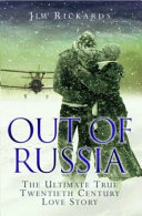 Pdf Out of Russia: The Ultimate True Twentieth Century Love Story