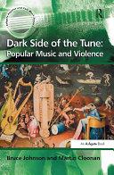Dark Side of the Tune: Popular Music and Violence Pdf/ePub eBook