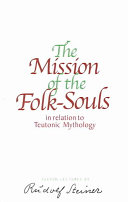 The Mission of the Folk Souls in Relation to Teutonic Mythology