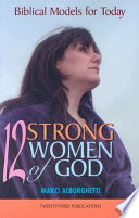 12 Strong Women of God