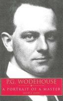 P.G. Wodehouse: A Portrait of a Master Pdf/ePub eBook