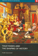 Thucydides and the Shaping of History Book PDF