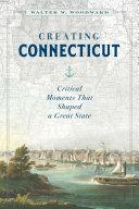 Creating Connecticut [Pdf/ePub] eBook
