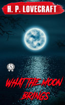 Pdf What the Moon Brings