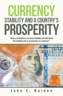 Currency Stability and a Country's Prosperity