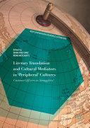 Literary Translation and Cultural Mediators in 'Peripheral' Cultures Pdf/ePub eBook