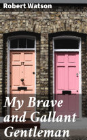 My Brave and Gallant Gentleman Pdf/ePub eBook
