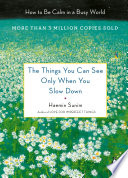 The Things You Can See Only when You Slow Down Book PDF
