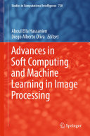 Pdf Advances in Soft Computing and Machine Learning in Image Processing Telecharger