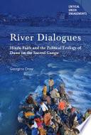 River Dialogues
