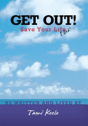 GET OUT! Save Your Life