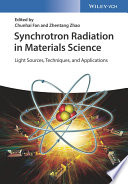 Synchrotron Radiation in Materials Science: Light Sources, Techniques and Applications