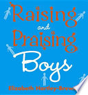 Raising And Praising Boys Book