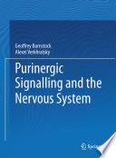 Purinergic Signalling and the Nervous System