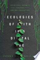 Ecologies of Faith in a Digital Age Book