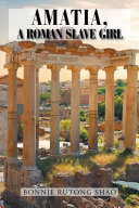 Amatia, a Roman Slave Girl Pdf/ePub eBook