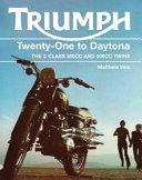 Triumph Twenty One to Daytona