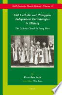 Old Catholic and Philippine Independent Ecclesiologies in History