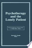 Psychotherapy and the Lonely Patient Book PDF