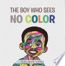 The Boy Who Sees No Color