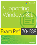 Exam Ref 70 688 Supporting Windows 8 1  MCSA
