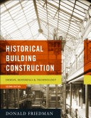 Historical Building Construction  Design  Materials  and Technology  Second Edition