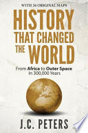 History That Changed the World