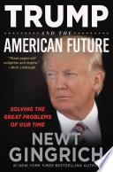 Trump and the American Future Book