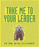 Take Me to Your Leader Book