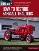 How to Restore Farmall Tractors