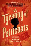 A Tyranny of Petticoats Pdf/ePub eBook