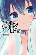 Happy Sugar Life  Vol  4