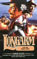 Longarm 269: Longarm and the Horse Thief