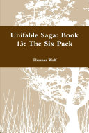 Unifable Saga  Book 13  The Six Pack