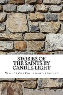 Stories of the Saints by Candle Light