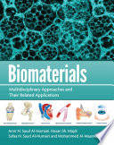 BIOMATERIALS  A Multidisciplinary approaches and their related applications