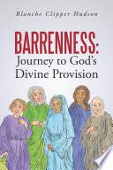 Barrenness  Journey to God s Divine Provision