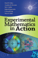 Experimental Mathematics in Action