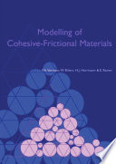 Modelling Of Cohesive Frictional Materials Book PDF