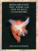 Reincarnation:Why, Where and How We Have Lived Before [Pdf/ePub] eBook