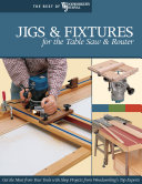 Jigs   Fixtures for the Table Saw   Router