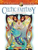 Creative Haven Celtics Fantasy Coloring Book