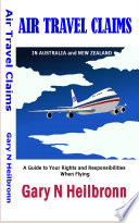 AIR TRAVEL CLAIMS in Australia and New Zealand - FULL ANNOTATED EDITION