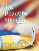 The Beautiful Struggle Book PDF